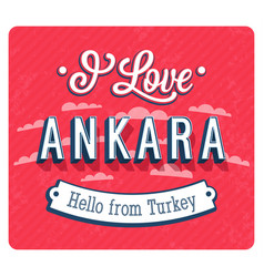 Vintage greeting card from ankara vector