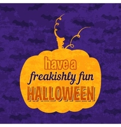 Have a freakishly fun halloween phrase vector
