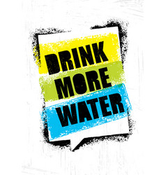 Drink more water healthy nutrition motivation vector