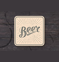 coaster with hand drawn lettering beer vector image