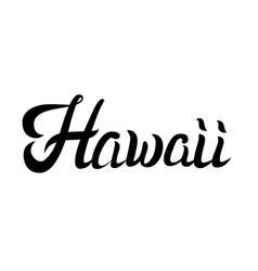 Hawaii hand lettering vector