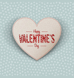 Happy valentines day realistic paper heart card vector