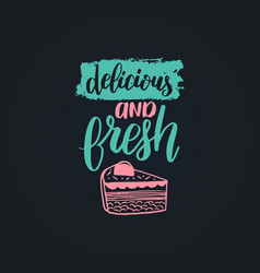 Delicious and fresh lettering label vector