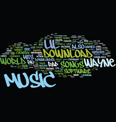 Lil waynes music text background word cloud vector