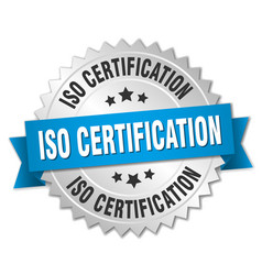Iso certification round isolated silver badge vector