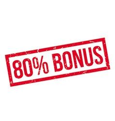 80 percent bonus rubber stamp vector image