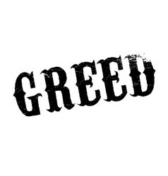 Greed rubber stamp vector