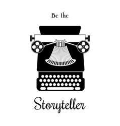 Typewriter card - be the storyteller vector