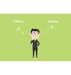 online of offline concept with businessman vector image