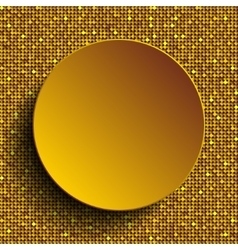 Gold circle button on shiny gold sequins vector