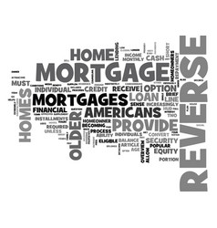 Who can benefit from a reverse mortgage text word vector