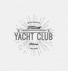Yacht club badges logos and labels for any use vector
