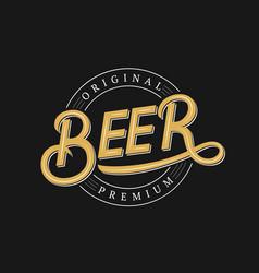 beer hand written logo label badge template vector image
