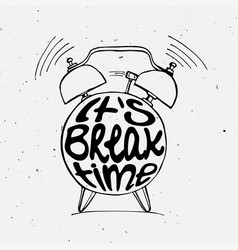 Hand draw alarm clock with lettering vector