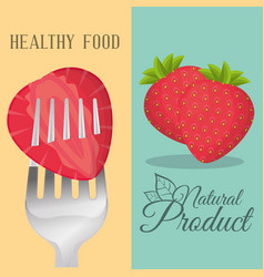 Strawberry healthy food natural product vector