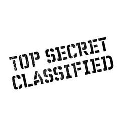Top secret classified rubber stamp vector