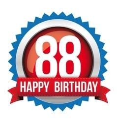 Eighty eight years happy birthday badge ribbon vector
