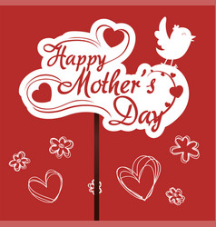 Happy mothers day greeting with bird flower red vector
