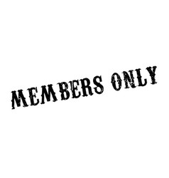 Members only rubber stamp vector