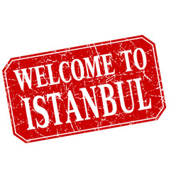 Welcome to istanbul red square grunge stamp vector