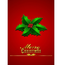 Christmas Card Holly - Red Background vector image vector image