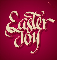 Easter joy hand lettering vector