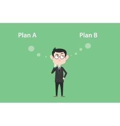 plan a or plan b concept with businessman standing vector image vector image