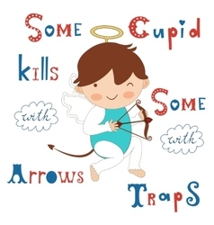 Some cupid kills with arrows some with traps vector