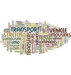 Limousines not just for celebs text background vector