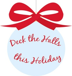 Deck The Halls vector image