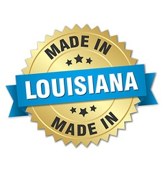 Made in louisiana gold badge with blue ribbon vector