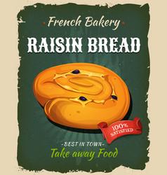 Retro raisin bread poster vector