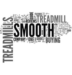 Who dominates the treadmill reviews smooth vector