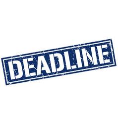 deadline square grunge stamp vector image