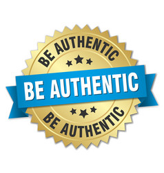 Be authentic round isolated gold badge vector