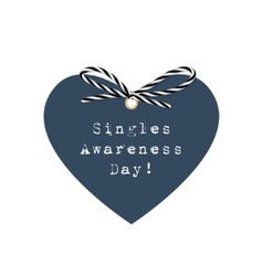 Singles awareness day greeting card vector