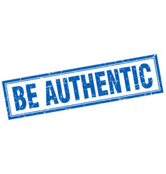 Be authentic square stamp vector
