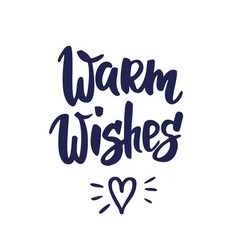 Warm wishes text hand drawn letters holiday vector