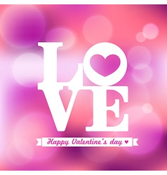 Love word valentine on pink bokeh background vector