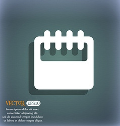 Notepad calendar icon symbol on the blue-green vector image