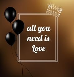 Phrase all you need is love vector