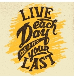 Live each day hand-drawn typography design vector