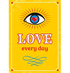 Love every day yellow vector