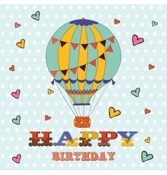 Happy birthday card with hot air balloon and vector