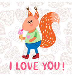 valentine s day greeting card with squirrel vector image vector image