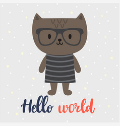 hello world cute little cat greeting card or vector image