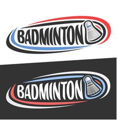 logos for badminton vector image vector image
