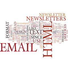 Email newsletter format html or text text vector