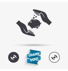 Piggy bank money sign icon Hands protect cash vector image