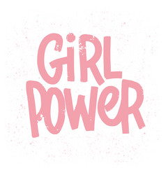 girl power inscription handwritten with grungy vector image
